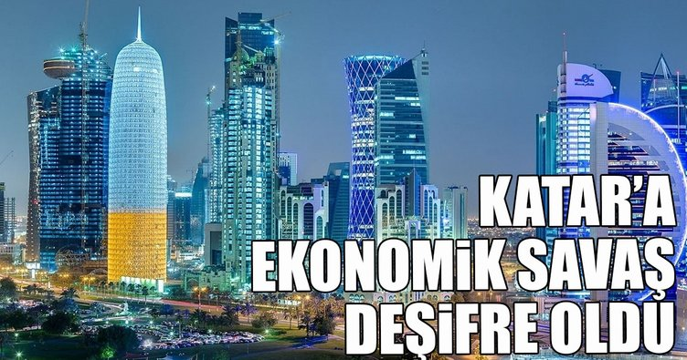 Katar'a ekonomik savaş deşifre oldu