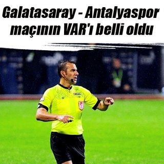 Galatasaray - Antalyaspor maçının VAR'ı Serkan Çınar