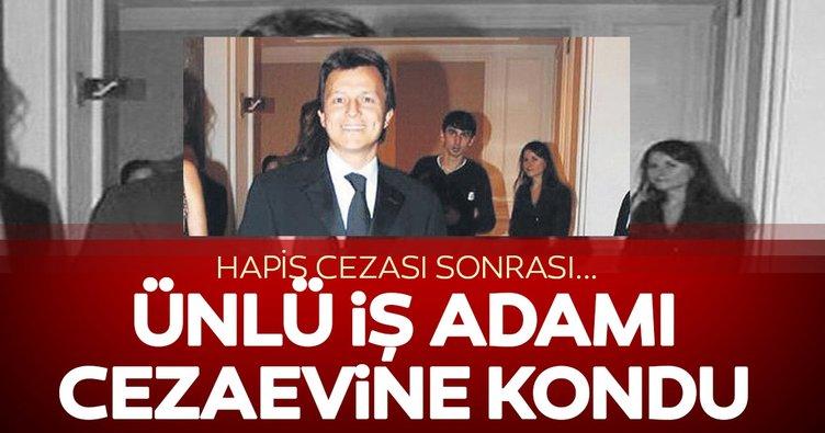 Ünlü iş adamı Selim Sayılgan cezaevinde