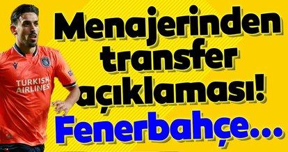 Başakşehirli İrfan Can Kahveci'nin menajerinden transfer açıklaması! Fenerbahçe...
