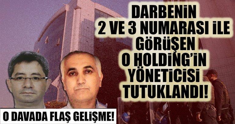 Darbenin 2 ve 3 numarası ile görüşen Kaynak Holding'in yöneticisi tutuklandı!