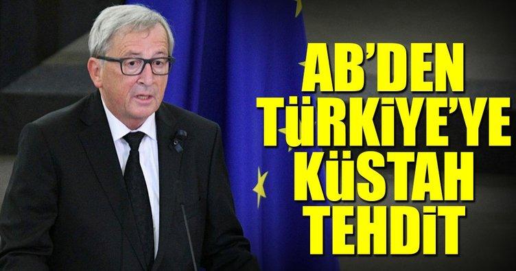 AB'den Türkiye'ye küstah tehdit