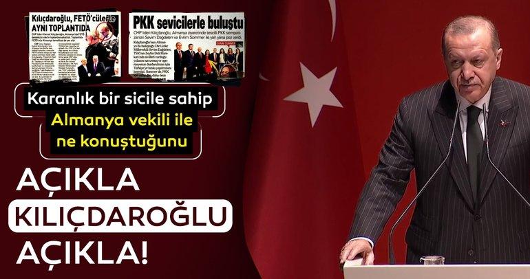 Başkan Erdoğan'dan Kılıçdaroğlu'na sert tepki!