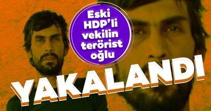 SON DAKİKA: Eski HDP'li vekilin terörist çocuğu yakalandı! Gri listede aranıyordu...