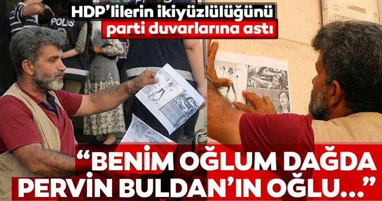 HDPlilerin ikiyüzlüklerini parti duvarına astı... Benim oğlum dağda Pervin Buldanın oğlu Fransada...