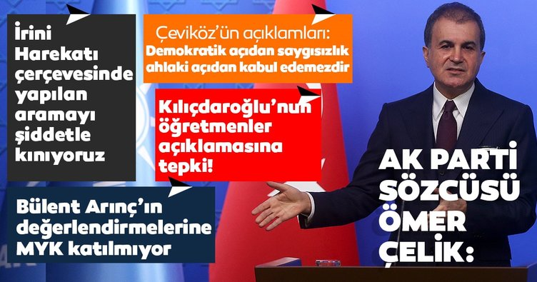 SON DAKİKA HABERİ: AK Parti Sözcüsü Ömer Çelik: İrini Harekatı derhal sonlandırılmalı