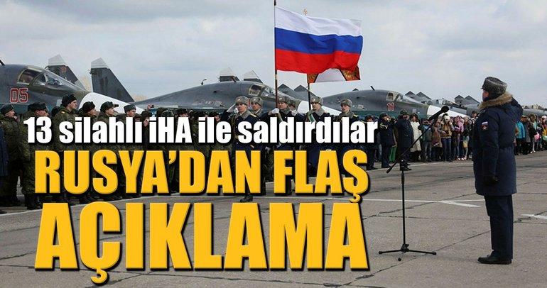 Rusya: 13 silahlı İHA ile saldırdılar