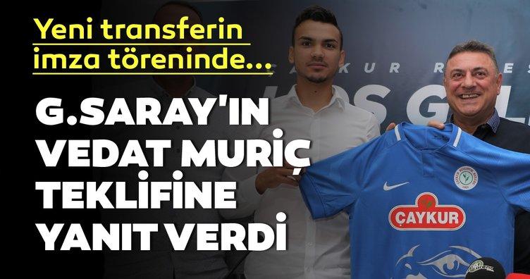 Galatasaray'ın Vedat Muriç teklifine Rizespor'dan yanıt geldi