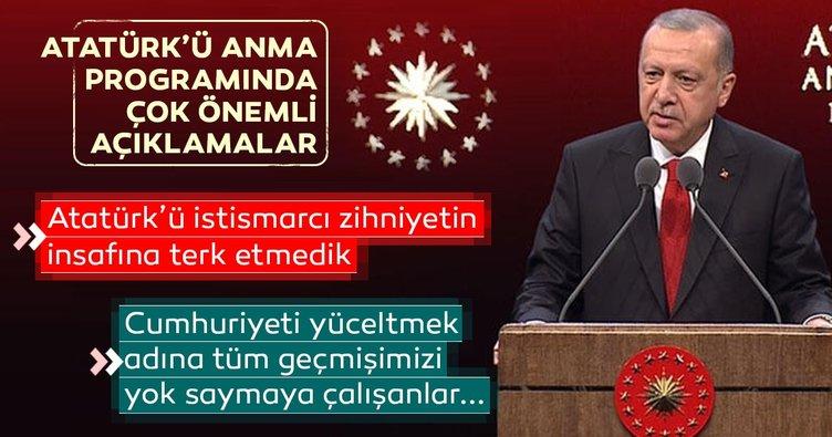 Başkan Erdoğan'dan Atatürk'ü Anma Töreni'nde önemli açıklamalar