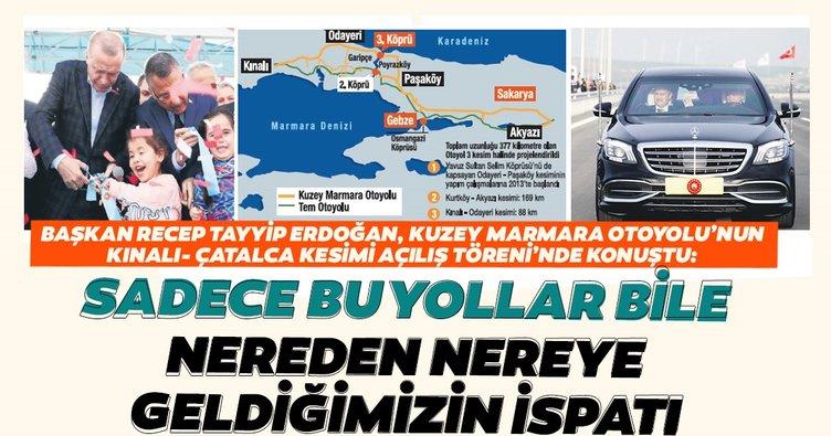 Başkan Erdoğan: Sadece bu yollar bile nereden nereye geldiğimizin ispatı