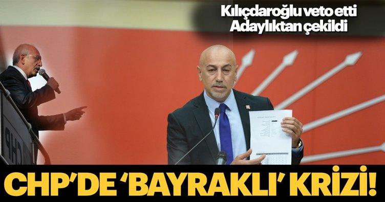 CHP'de Bayraklı krizi! Kılıçdaroğlu veto etti, Aksünger adaylıktan çekildi