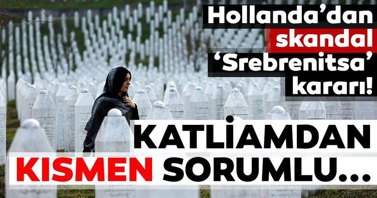 Hollanda Yargıtayından skandal Srebrenitsa kararı