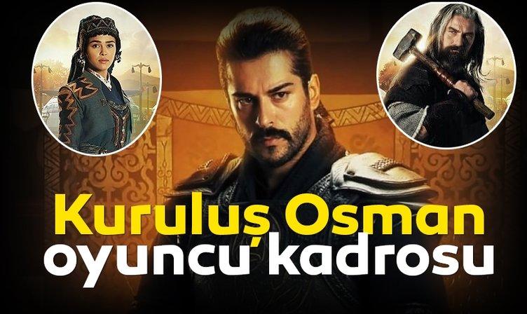 Kuruluş Osman dizisi oyuncuları ve karakterleri! İşte Kuruluş Osman oyuncu kadrosu