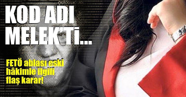 Son Dakika Haberi: FETÖ ablası eski hâkime 10 yıl ceza!