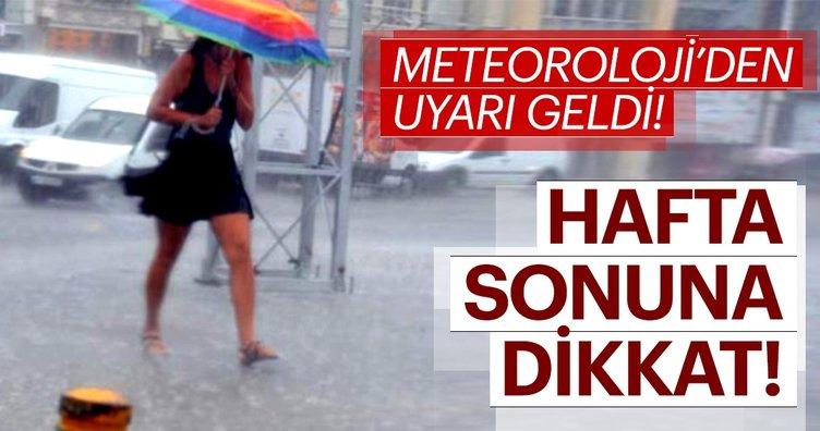 Hafta sonuna dikkat! Bir çok ilde yağmur! Meteoroloji'den son dakika hava durumu tahmini!