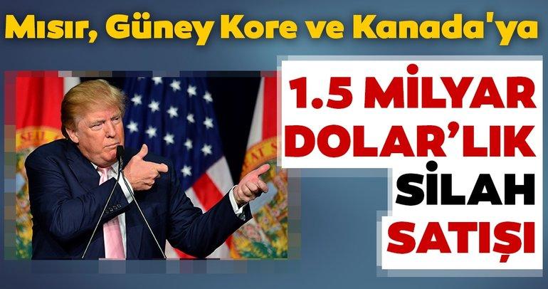 Son dakika... ABD'den Mısır, Güney Kore ve Kanada'ya 1,5 milyar dolarlık silah satışı!