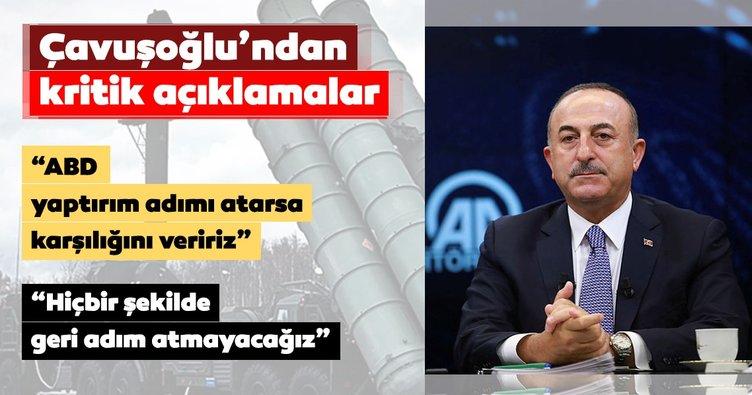 Dışişleri Bakanı Mevlüt Çavuoğlu'ndan S-400 açıklaması!