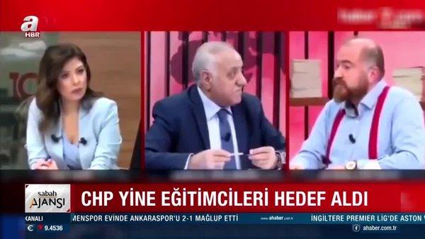 CHP yine eğitimcileri hedef aldı! Okul müdürlerine tepki çeken skandal sözler | Video