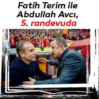 Fatih Terim ile Abdullah Avcı, 5. randevuda