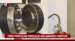 CERN'e yerli ve milli rakip... Türk akademisyenlerden yerli parçacık hızlandırıcı!