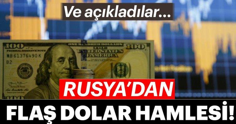 Rusya'dan flaş dolar hamlesi