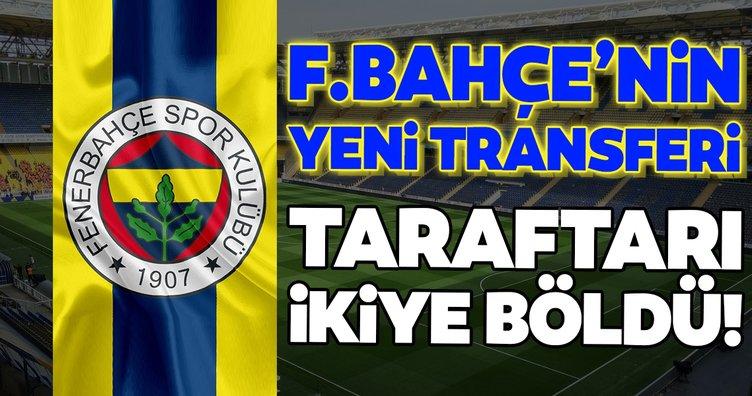 Fenerbahçe'de son dakika gelişmesi: Yeni transfer taraftarı ikiye böldü!