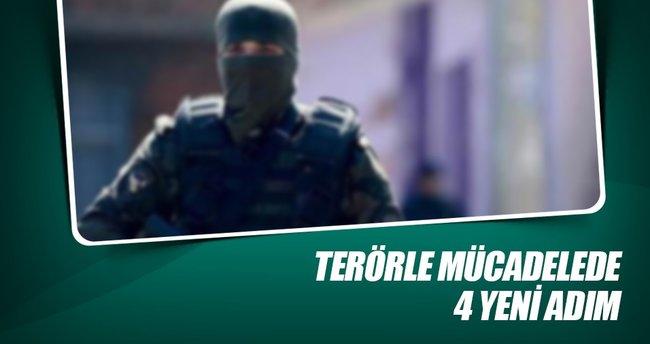 Terörle mücadelede 4 yeni adım