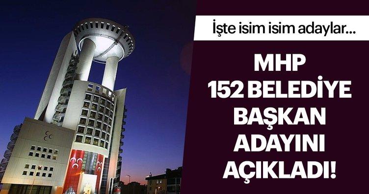 Son dakika haberi: MHP 152 belediye başkan adayını...