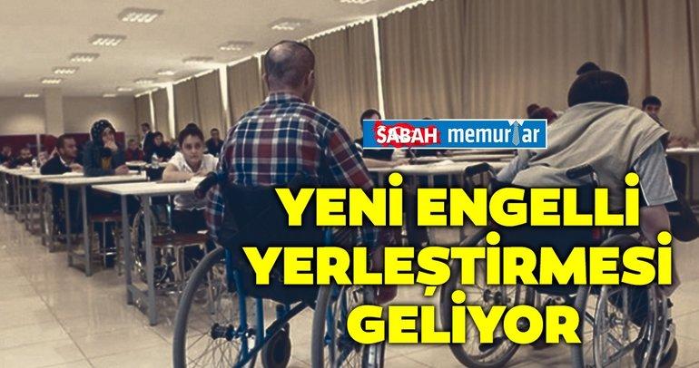 Sabah memurlar: Yeni engelli yerleştirmesi geliyor