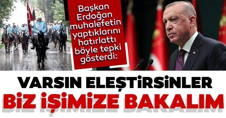 Son dakika: Başkan Erdoğan: Varsın eleştirsinler, biz işimize bakalım...