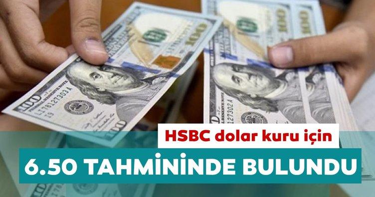 HSBC dolar kuru için 6.50 tahmininde bulundu