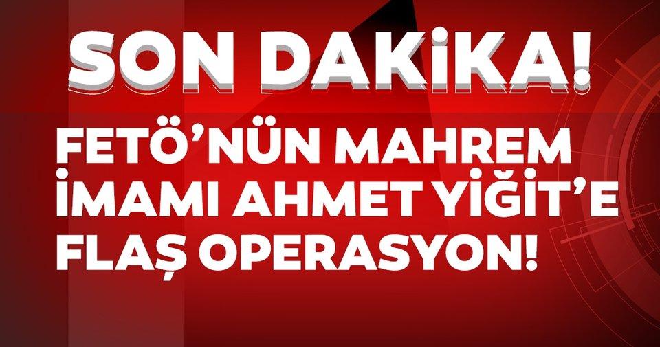 Son dakika haberi! İçişleri Bakanlığı ve MİT'ten ortak operasyon: FETÖ'nün mahrem imamı Ahmet Yiğit Türkiye'ye getirildi