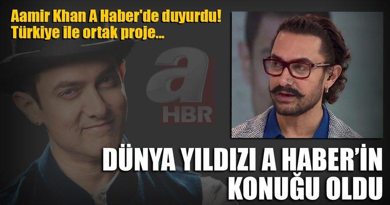 Hintli yıldız Aamir Khan A Haber'de