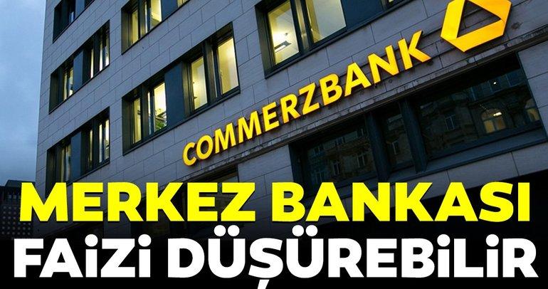 Commerzbank: Merkez Bankası faizi yüzde 15'e düşürebilir