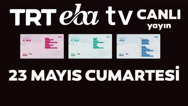 TRT EBA TV izle! (23 Mayıs 2020 Cumartesi) Ortaokul, İlkokul, Lise dersleri 'Uzaktan Eğitim' canlı yayın | Video