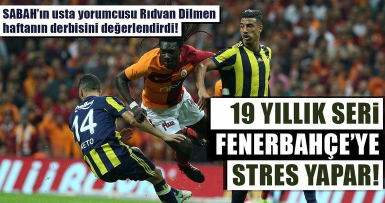 19 yıllık seri Fenerbahçe'ye stres yapar