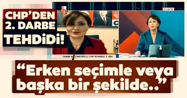 Son dakika: CHP'den ikinci darbe tehdidi: Erken seçimle veya başka ...
