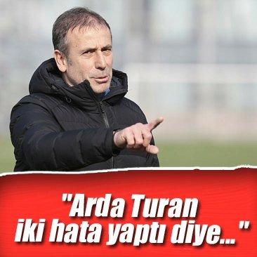 Abdullah Avcı: Arda Turan iki hata yaptı diye...
