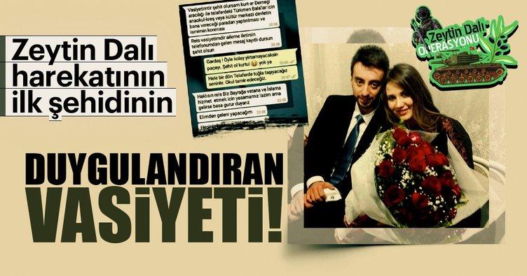 Zeytin Dalı harekatının ilk şehidi Musa Özalkan'ın vasiyeti duygulandırdı