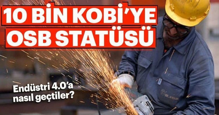 10 bin KOBİ'ye OSB statüsü