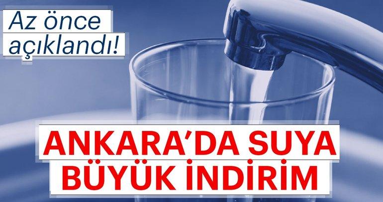 Son Dakika: Ankara'da suya büyük indirim