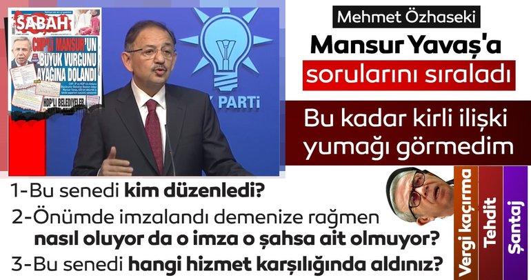 Mehmet Özhaseki, Yavaş'ın mesajlarını okudu: Bu şantaj değil mi?