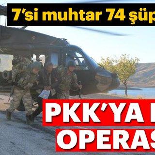 Jandarma'dan PKK'ya büyük operasyon
