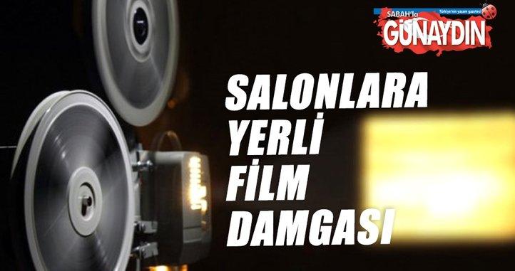 Salonlara yerli film damgası