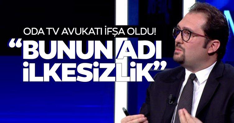 Oda TV avukatı Hüseyin Ersöz'ün ilkesizliği ortaya çıktı!