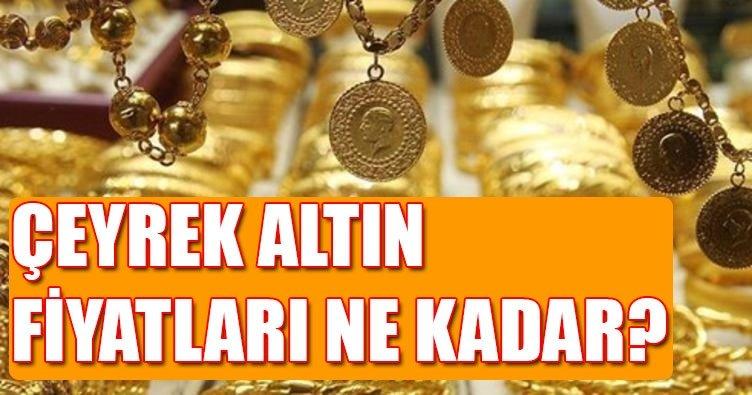 Çeyrek altın fiyatları ne kadar? Altın fiyatları ne kadar? 8 Temmuz 2017
