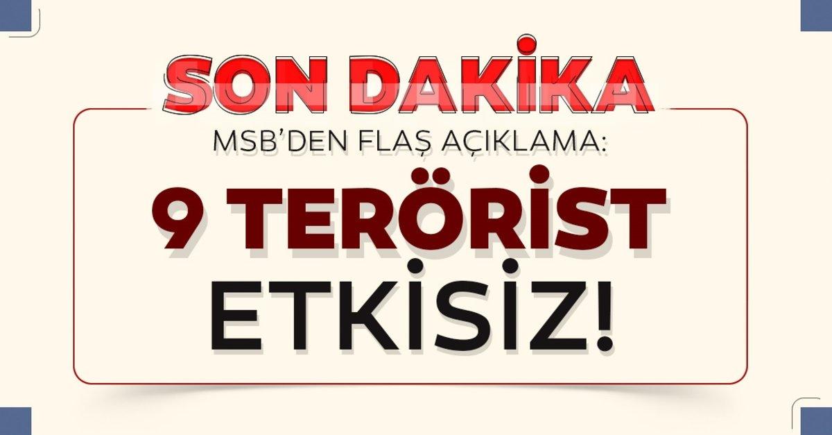 Son dakika:  9 PKK/YPG'li terörist, etkisiz hale getirildi