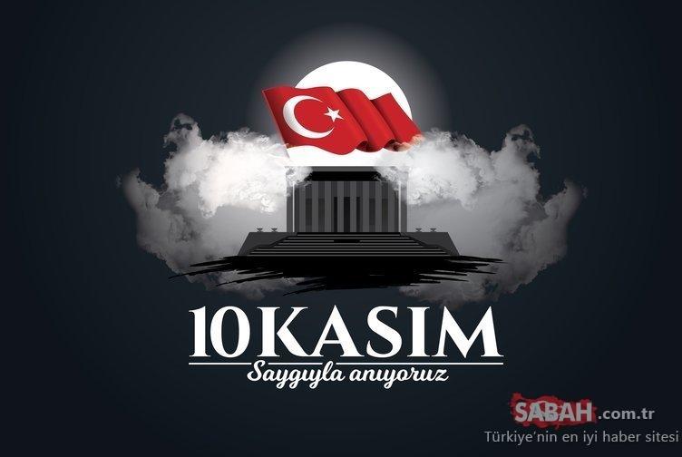 10 Kasım Atatürk'ün Anma mesajları ve sözleri! 10 Kasım 2020 Mustafa Kemal Atatürk'ün ölüm yıl dönümü ile ilgili mesajları, şiirleri ve sözleri