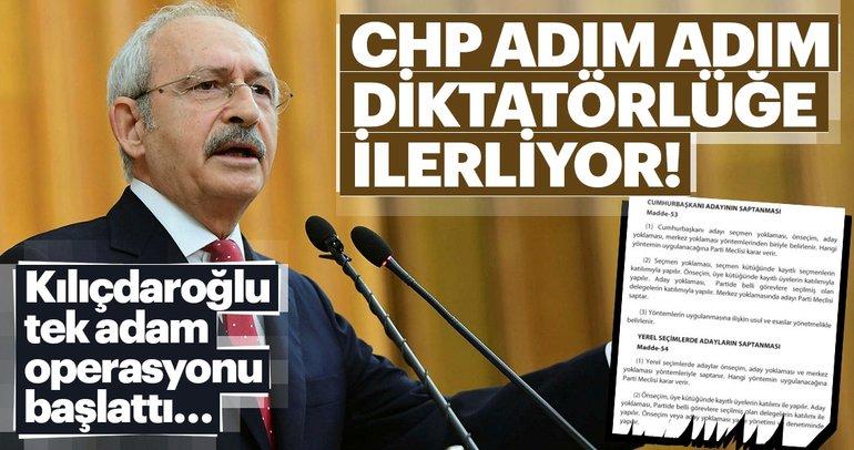 CHP adım adım diktatörlüğe ilerliyor!