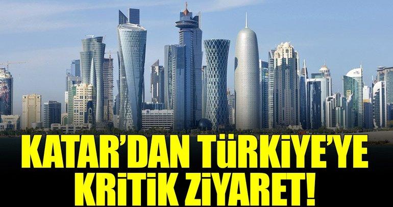 Katar'dan Türkiye'ye kritik ziyaret!